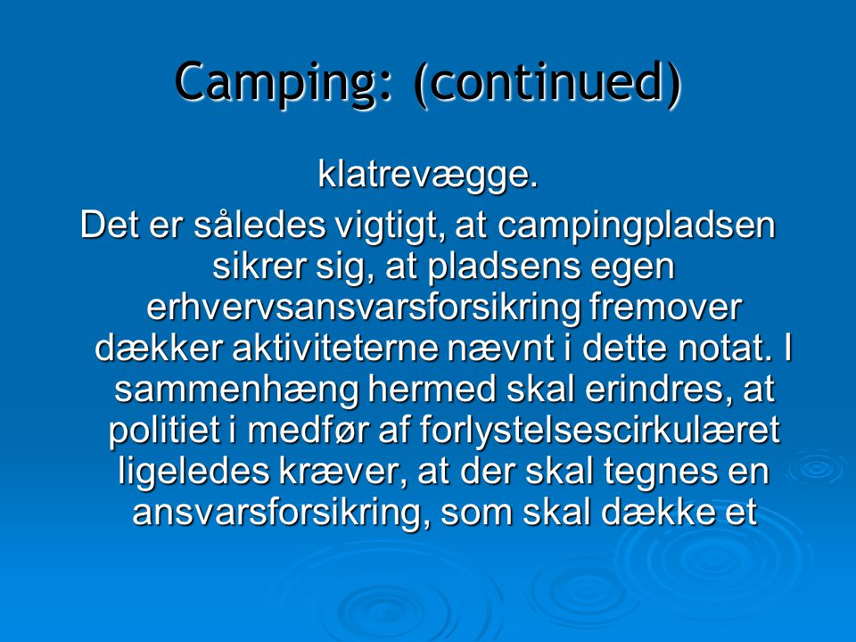 Camping: (continued) klatrevægge.