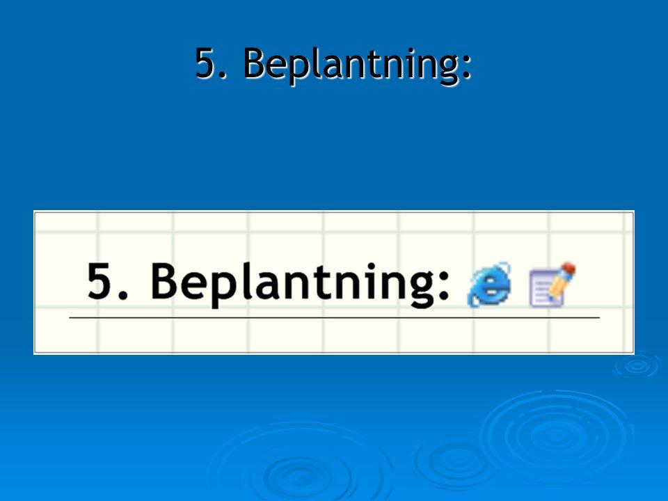 5. Beplantning: 5. Beplantning: