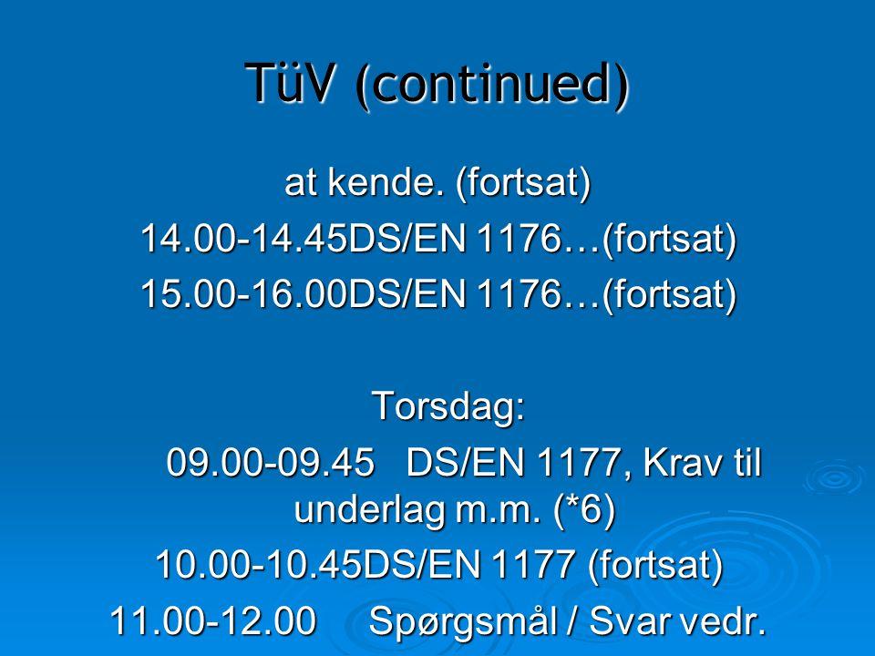 09.00-09.45 DS/EN 1177, Krav til underlag m.m. (*6)