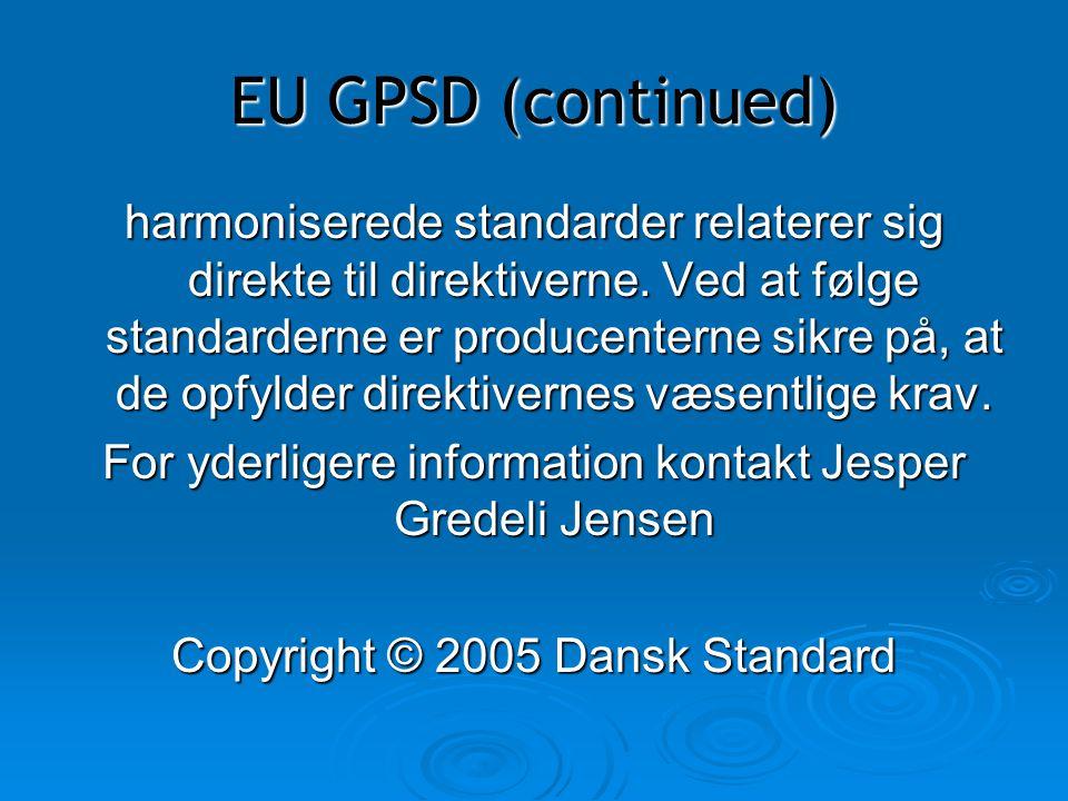 EU GPSD (continued)