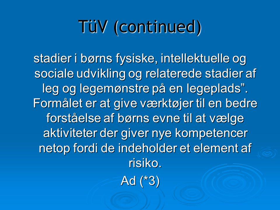 TüV (continued)