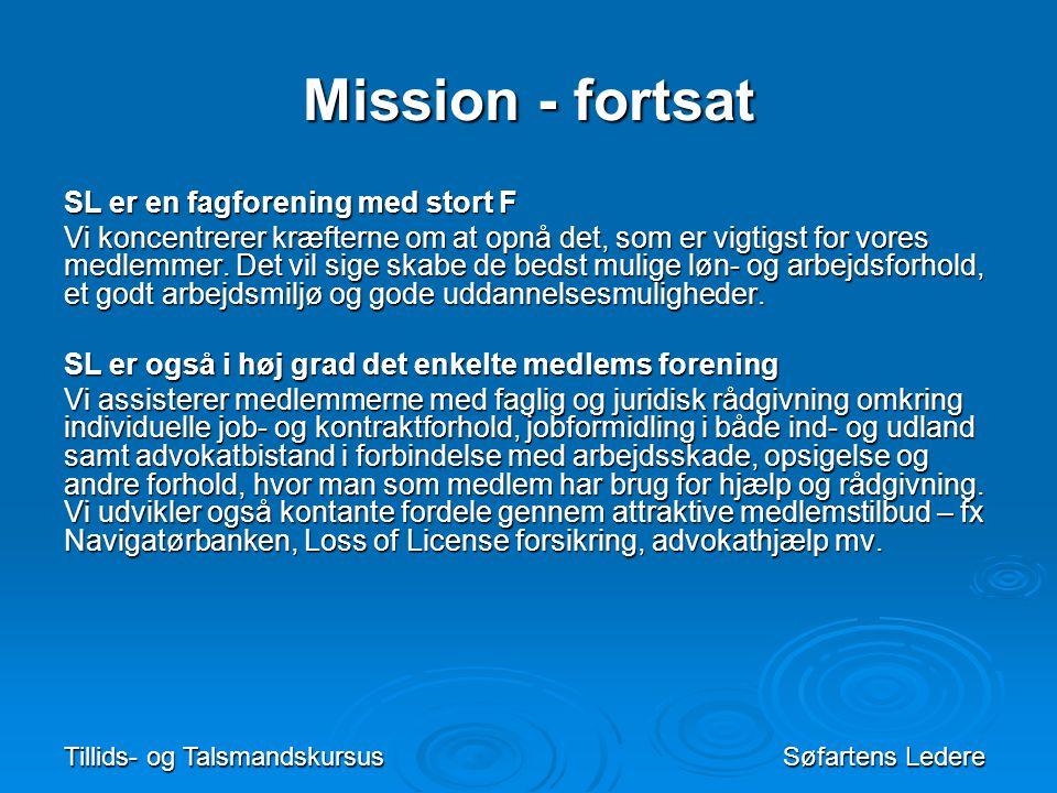 Mission - fortsat SL er en fagforening med stort F
