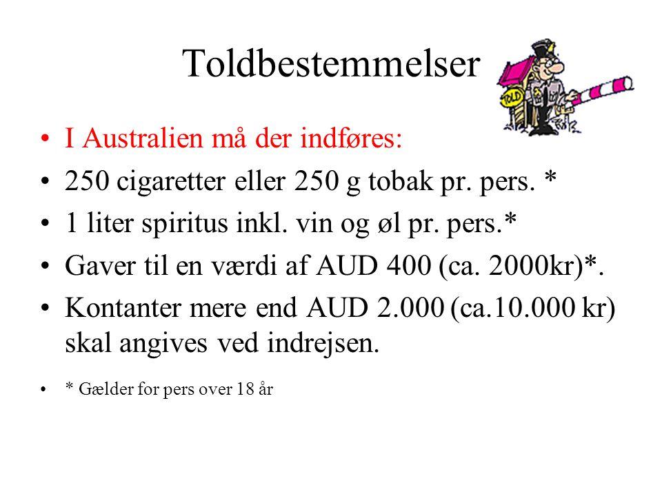 Toldbestemmelser I Australien må der indføres: