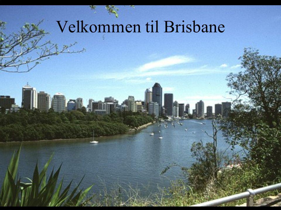 Velkommen til Brisbane