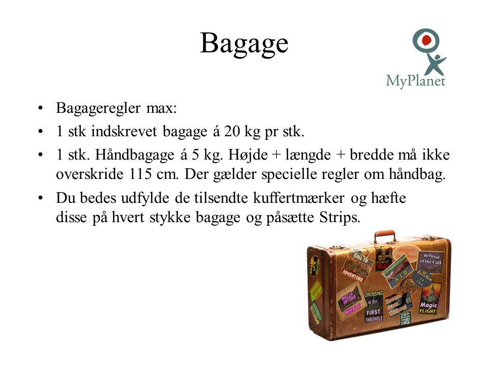 Bagage Bagageregler max: 1 stk indskrevet bagage á 20 kg pr stk.