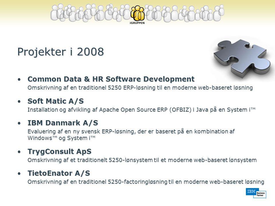Projekter i 2008 Common Data & HR Software Development Soft Matic A/S