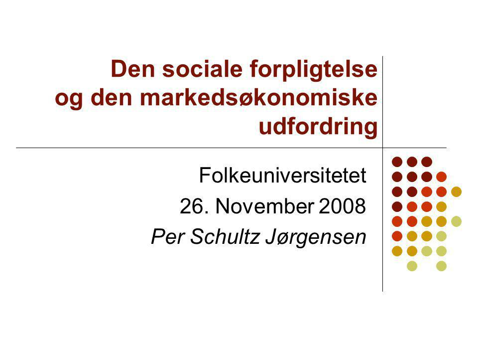 Den sociale forpligtelse og den markedsøkonomiske udfordring