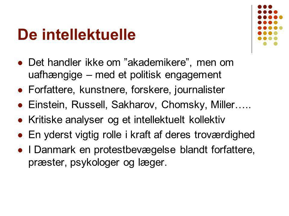 De intellektuelle Det handler ikke om akademikere , men om uafhængige – med et politisk engagement.