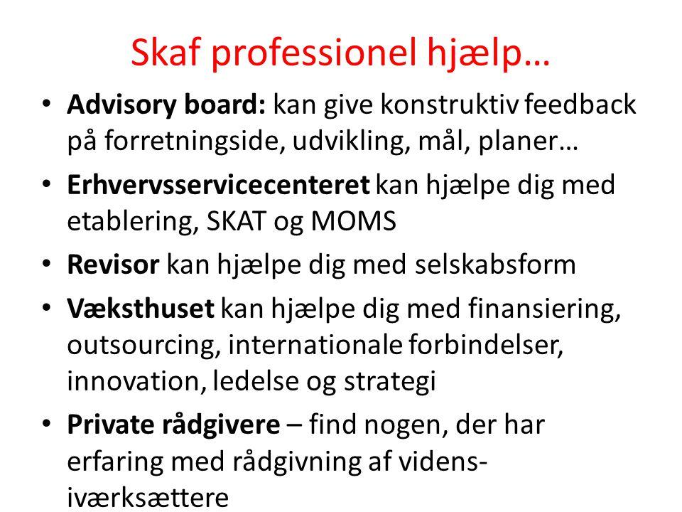Skaf professionel hjælp…