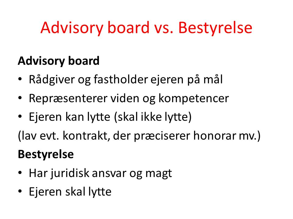 Advisory board vs. Bestyrelse