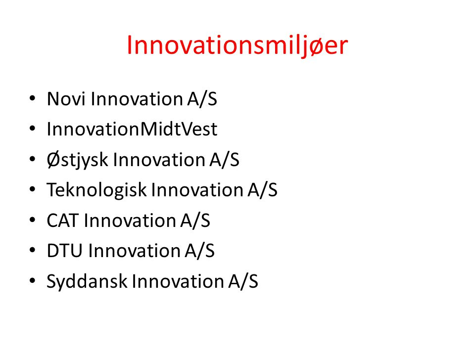 Innovationsmiljøer Novi Innovation A/S InnovationMidtVest
