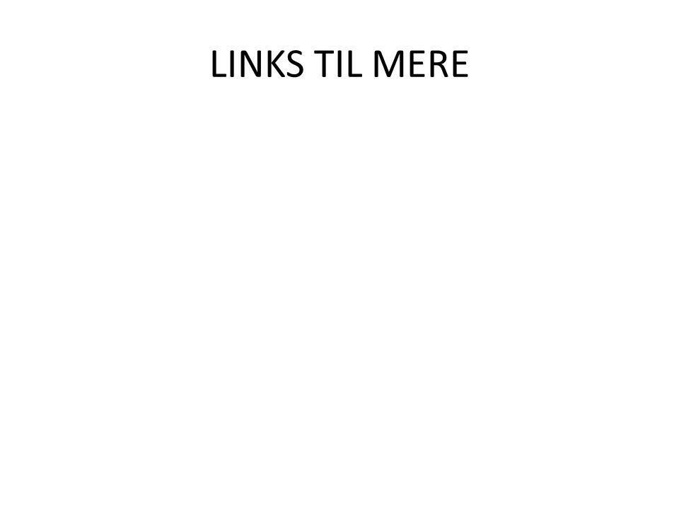 LINKS TIL MERE