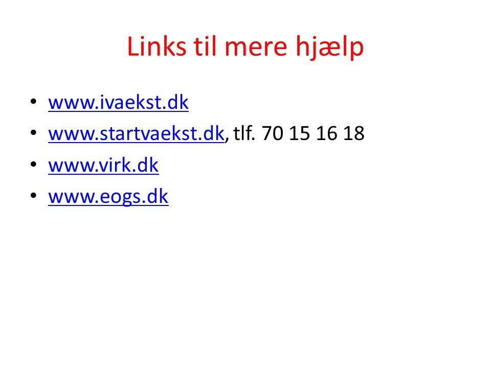Links til mere hjælp www.ivaekst.dk