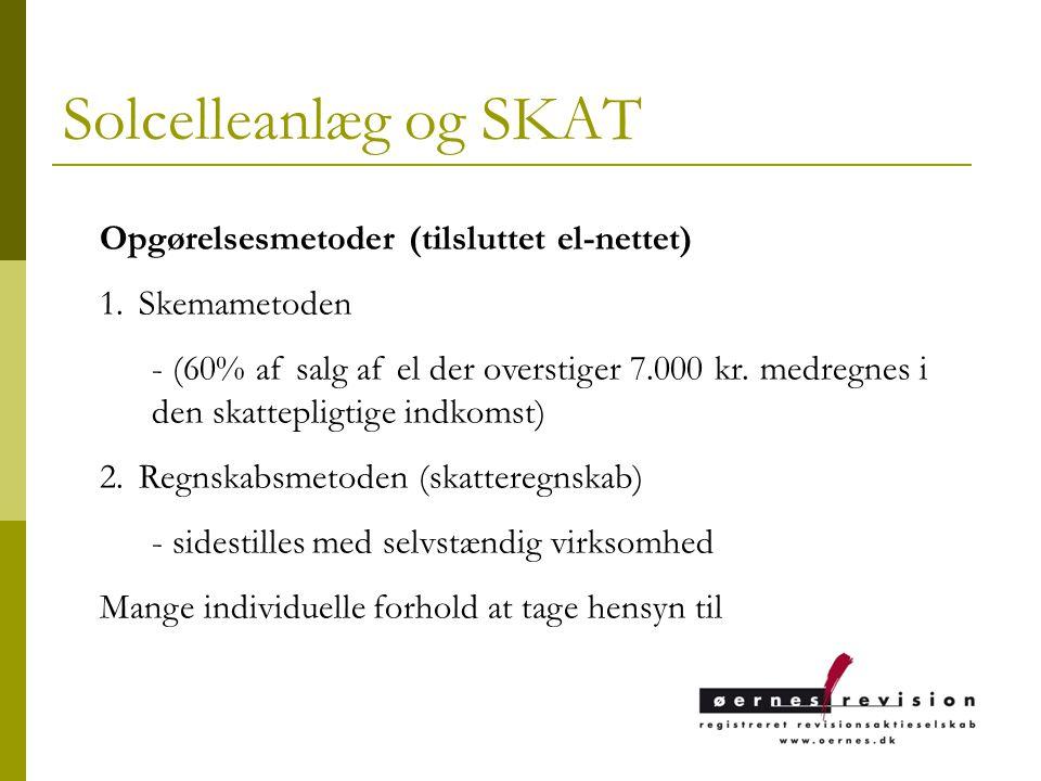 Solcelleanlæg og SKAT Opgørelsesmetoder (tilsluttet el-nettet)
