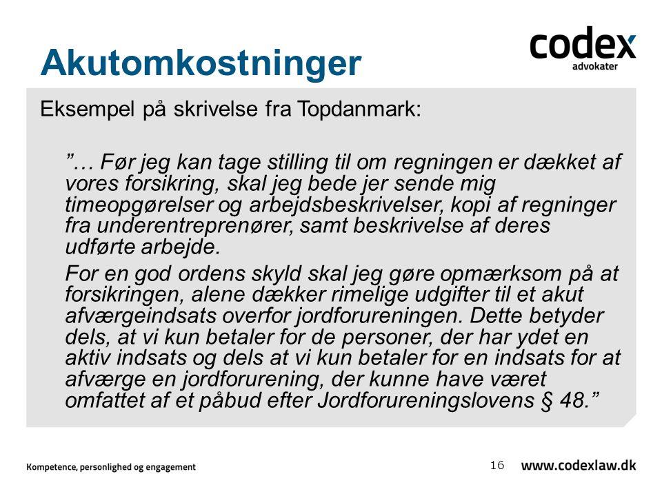 Akutomkostninger Eksempel på skrivelse fra Topdanmark: