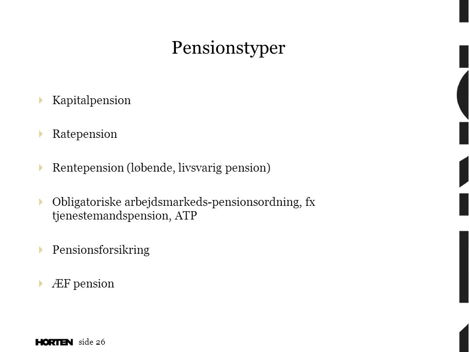 Pensionstyper Kapitalpension Ratepension