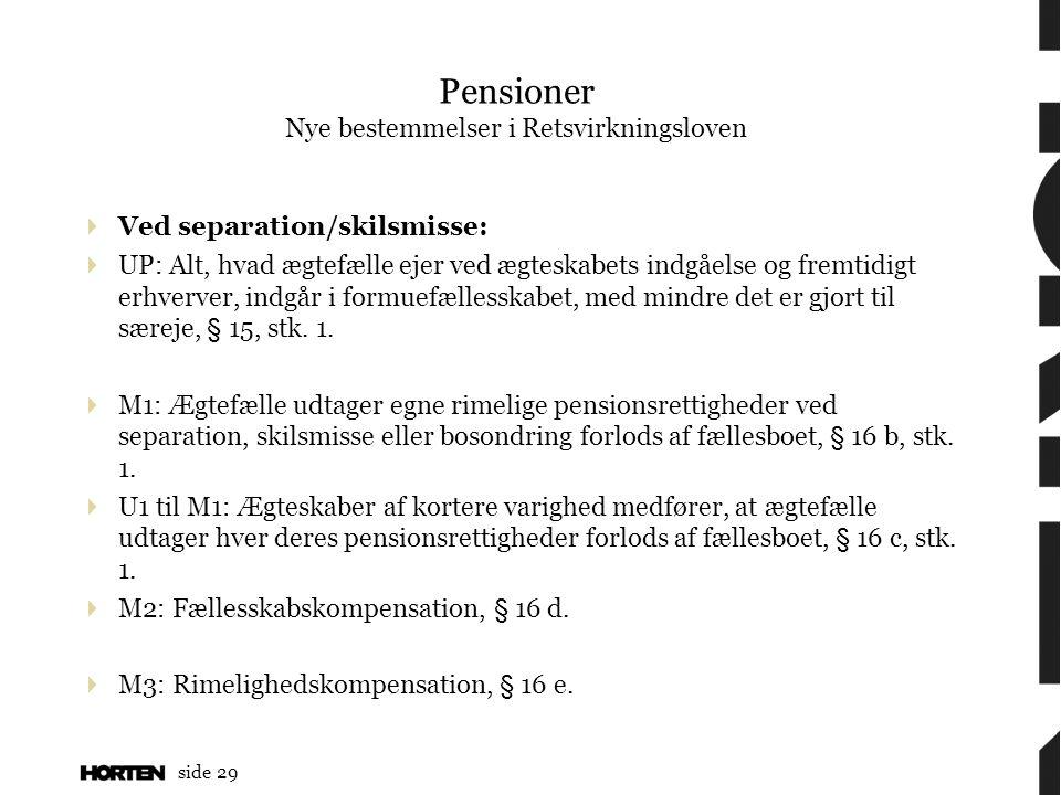 Pensioner Nye bestemmelser i Retsvirkningsloven