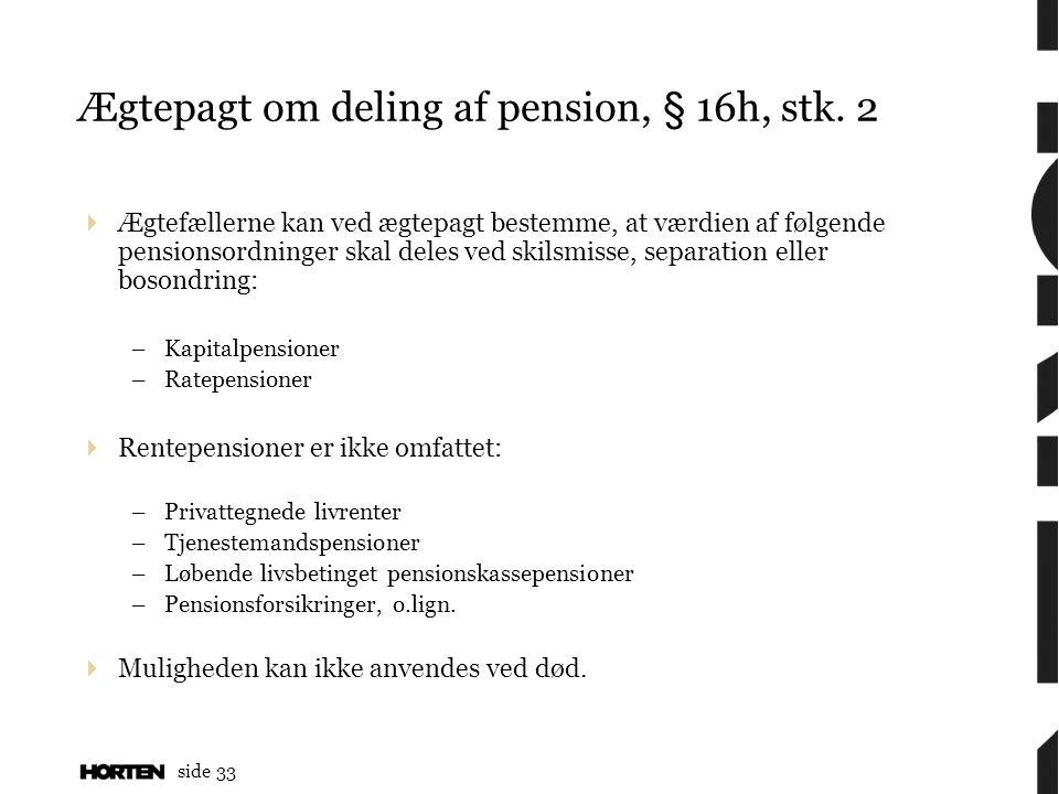 Ægtepagt om deling af pension, § 16h, stk. 2