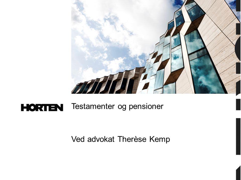 Testamenter og pensioner
