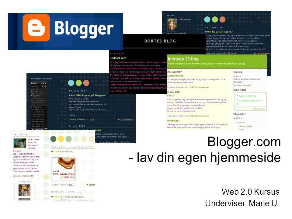Blogger.com - lav din egen hjemmeside