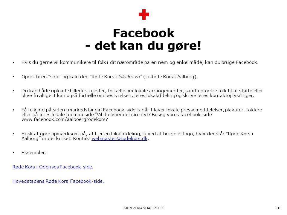 Facebook - det kan du gøre!