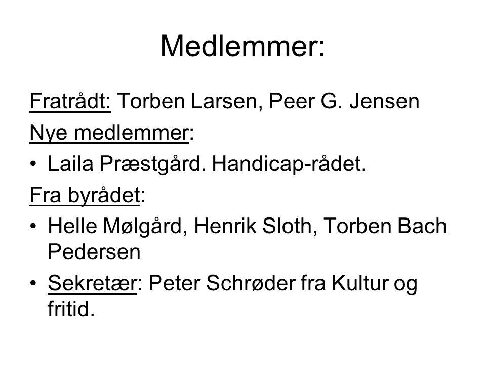 Medlemmer: Fratrådt: Torben Larsen, Peer G. Jensen Nye medlemmer: