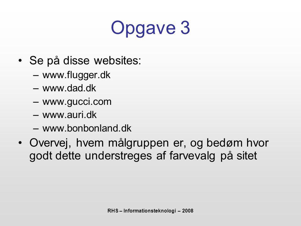 RHS – Informationsteknologi – 2008
