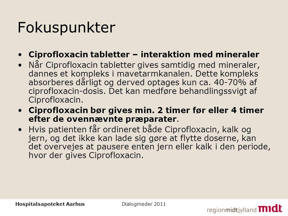 Fokuspunkter Ciprofloxacin tabletter – interaktion med mineraler