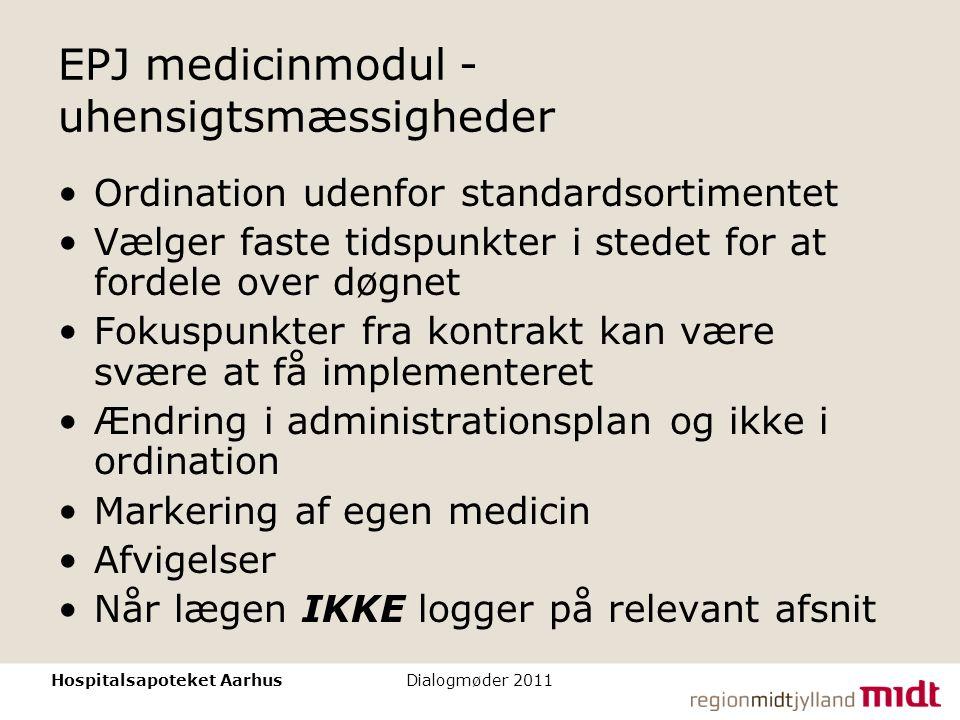 EPJ medicinmodul - uhensigtsmæssigheder