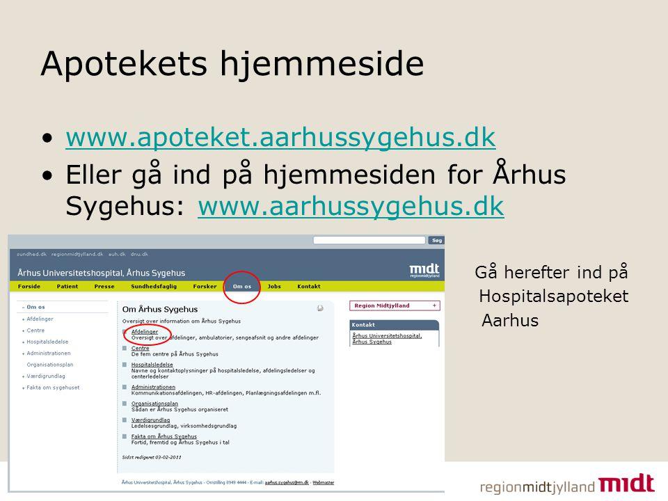 Apotekets hjemmeside www.apoteket.aarhussygehus.dk