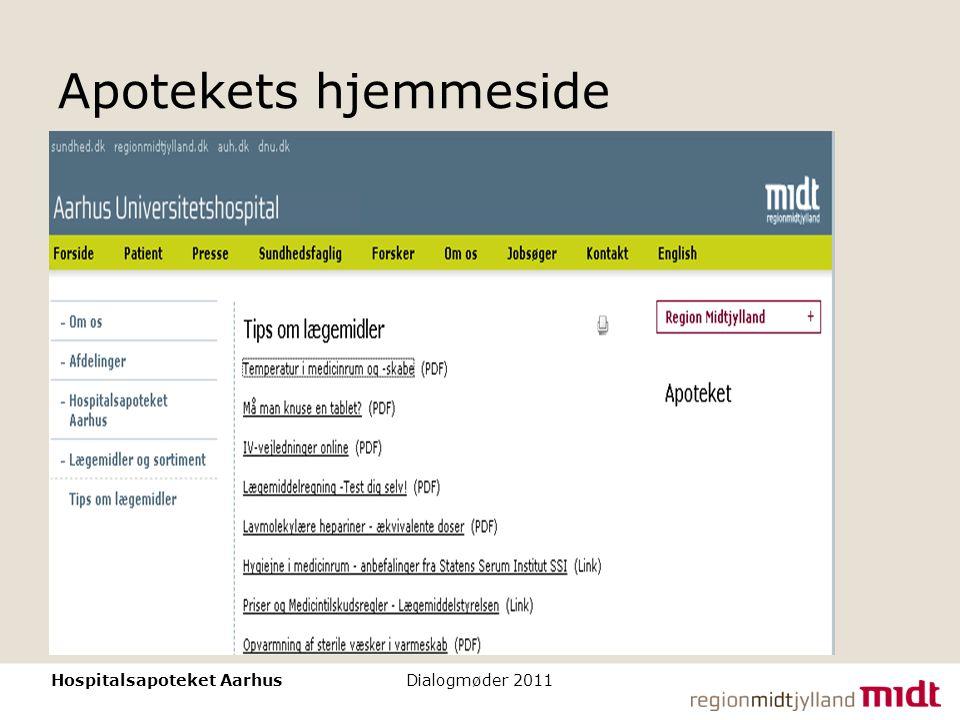 Apotekets hjemmeside Hospitalsapoteket Aarhus Dialogmøder 2011