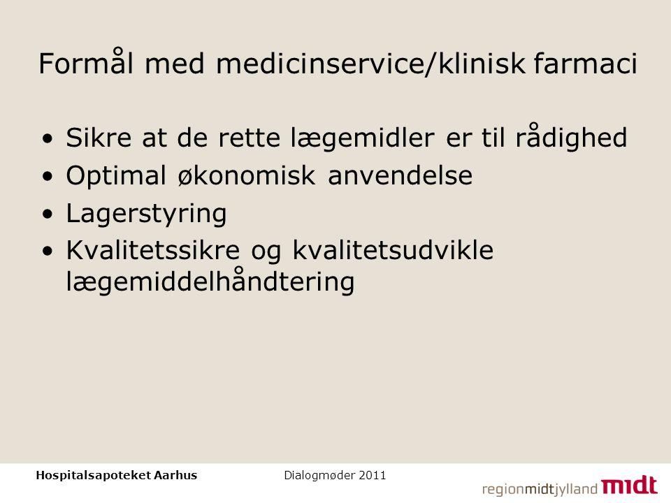 Formål med medicinservice/klinisk farmaci