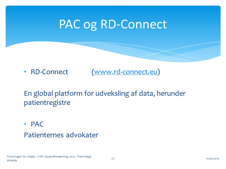 PAC og RD-Connect RD-Connect (www.rd-connect.eu)