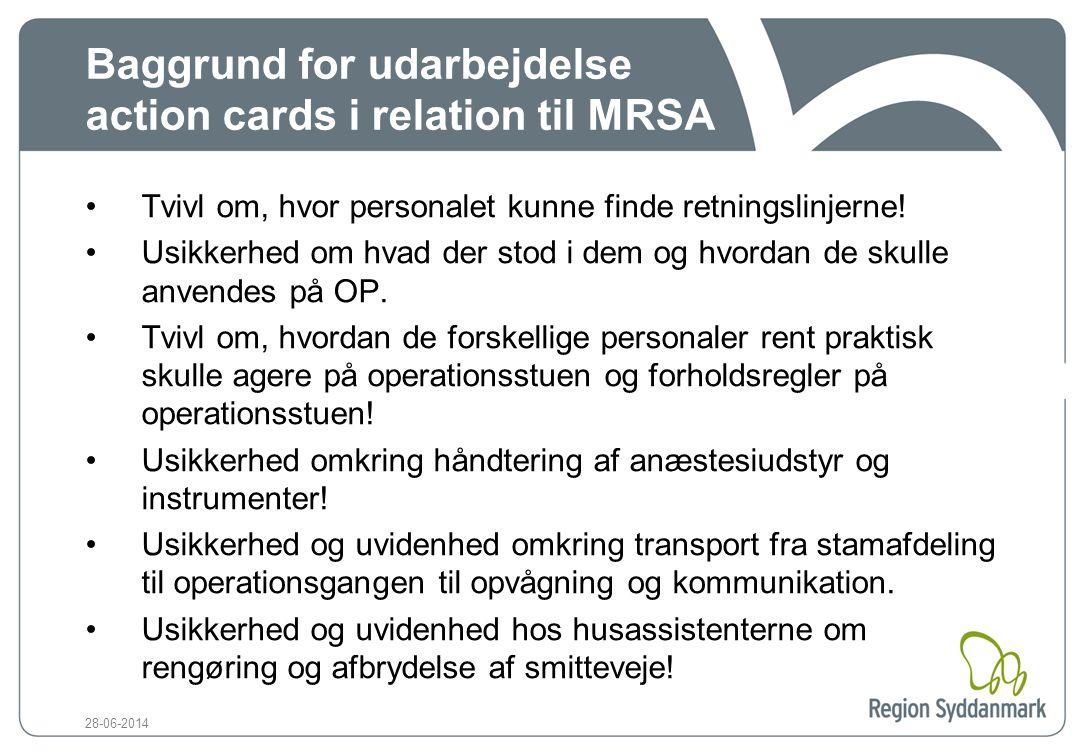 Baggrund for udarbejdelse action cards i relation til MRSA
