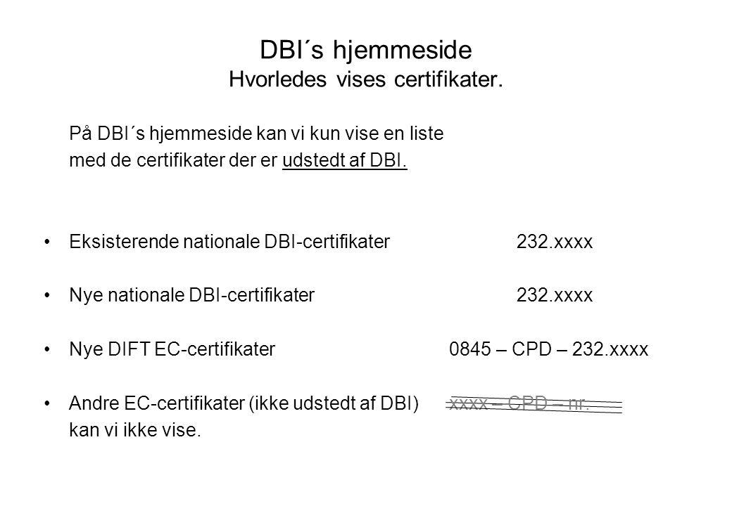 DBI´s hjemmeside Hvorledes vises certifikater.