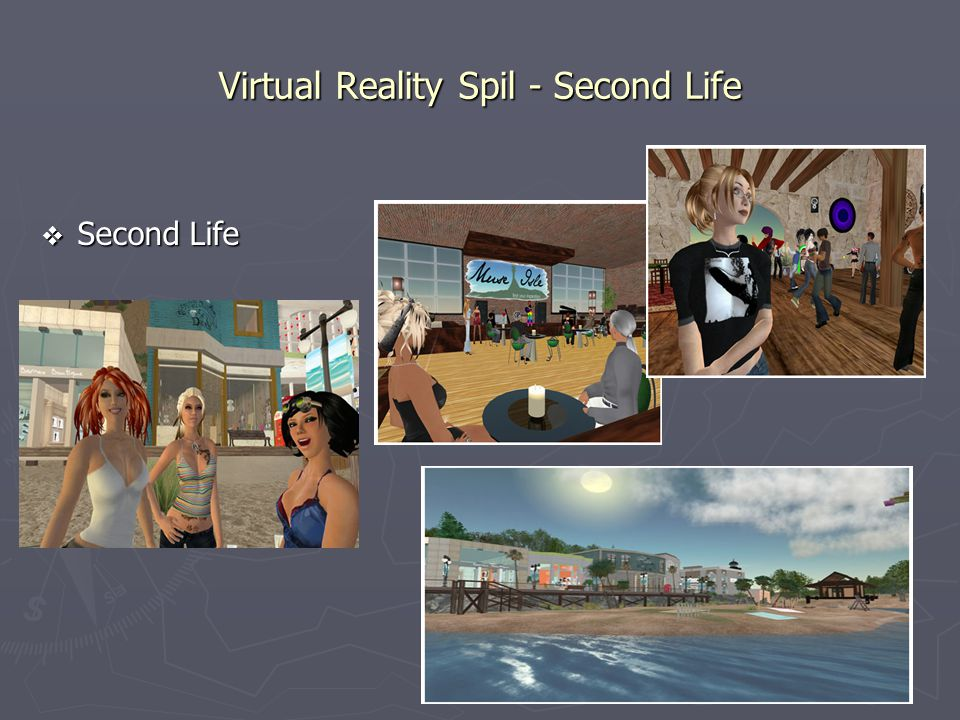 Virtual Reality Spil - Second Life