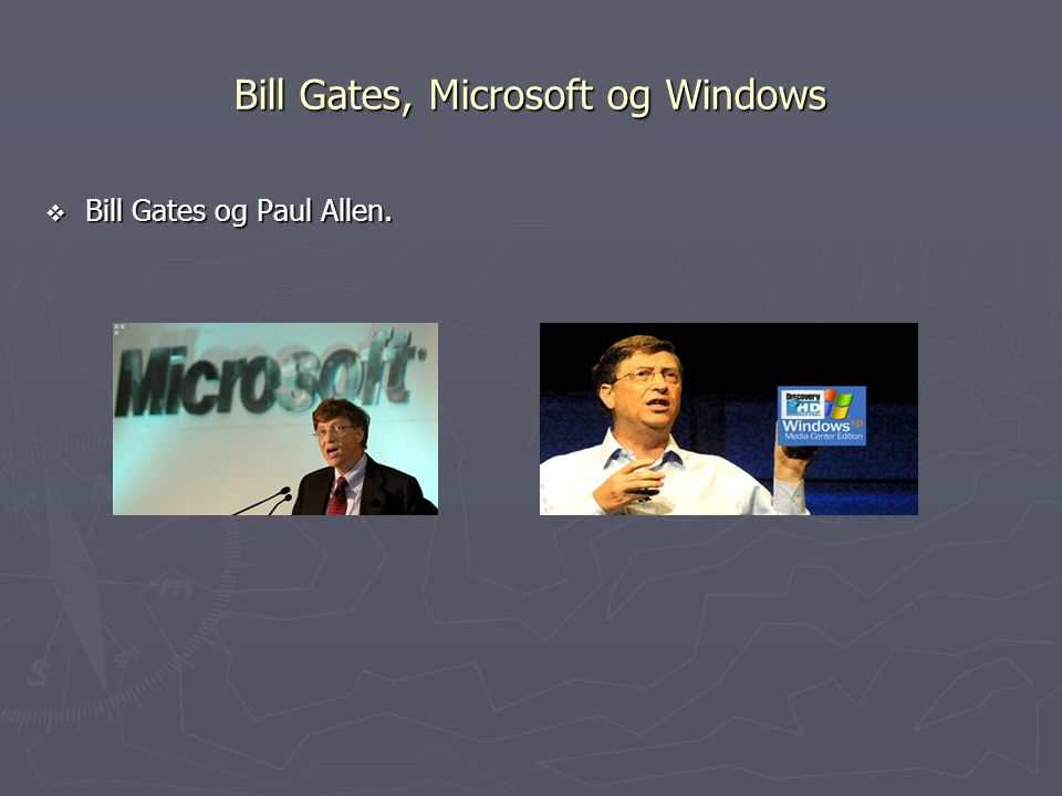 Bill Gates, Microsoft og Windows