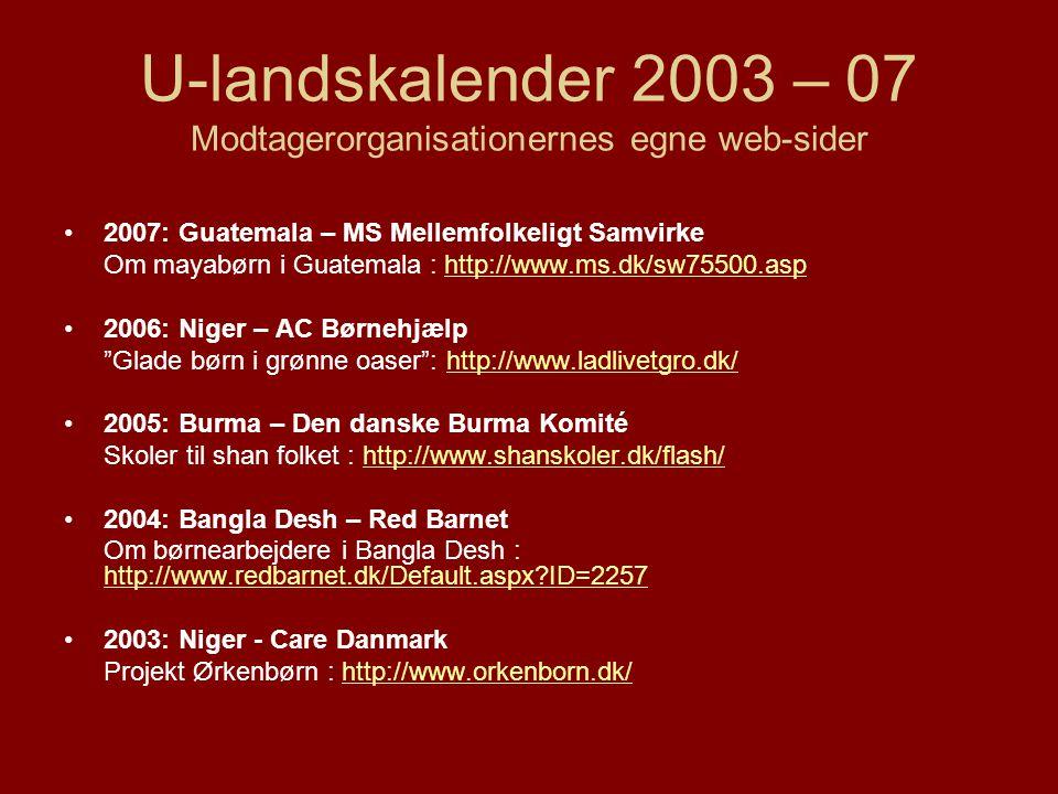 U-landskalender 2003 – 07 Modtagerorganisationernes egne web-sider