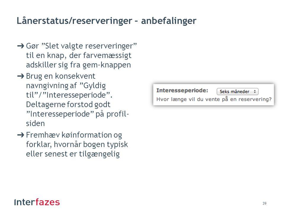 Lånerstatus/reserveringer – anbefalinger