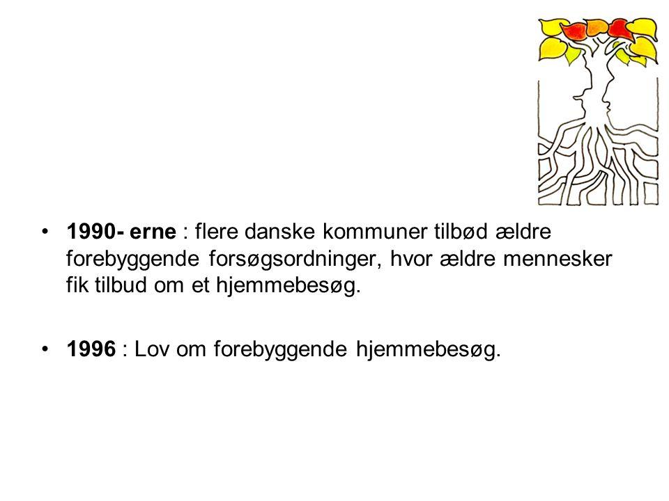 1996 : Lov om forebyggende hjemmebesøg.
