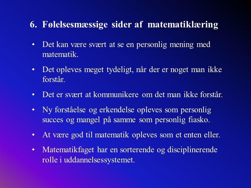 6. Følelsesmæssige sider af matematiklæring