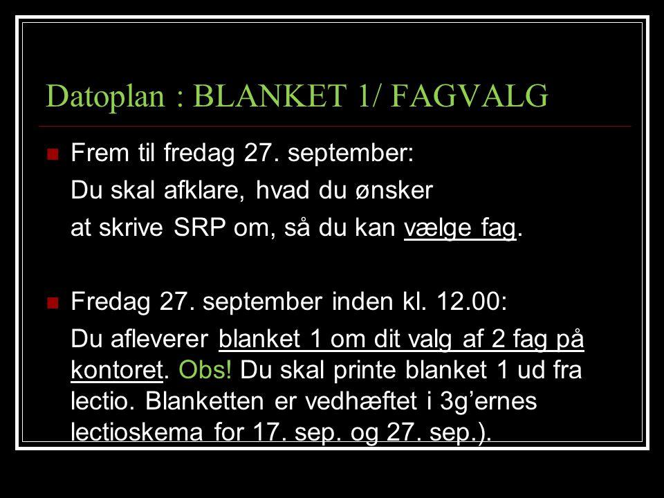 Datoplan : BLANKET 1/ FAGVALG