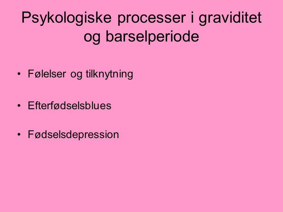 Psykologiske processer i graviditet og barselperiode