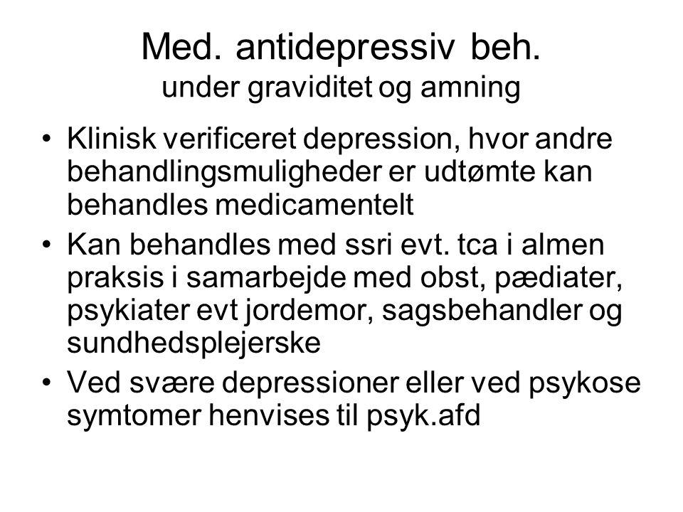 Med. antidepressiv beh. under graviditet og amning