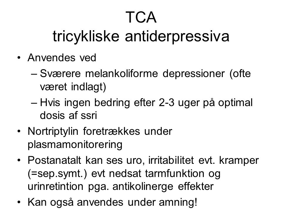 TCA tricykliske antiderpressiva