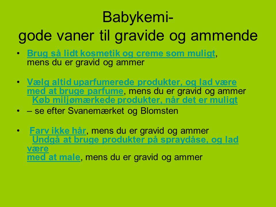 Babykemi- gode vaner til gravide og ammende