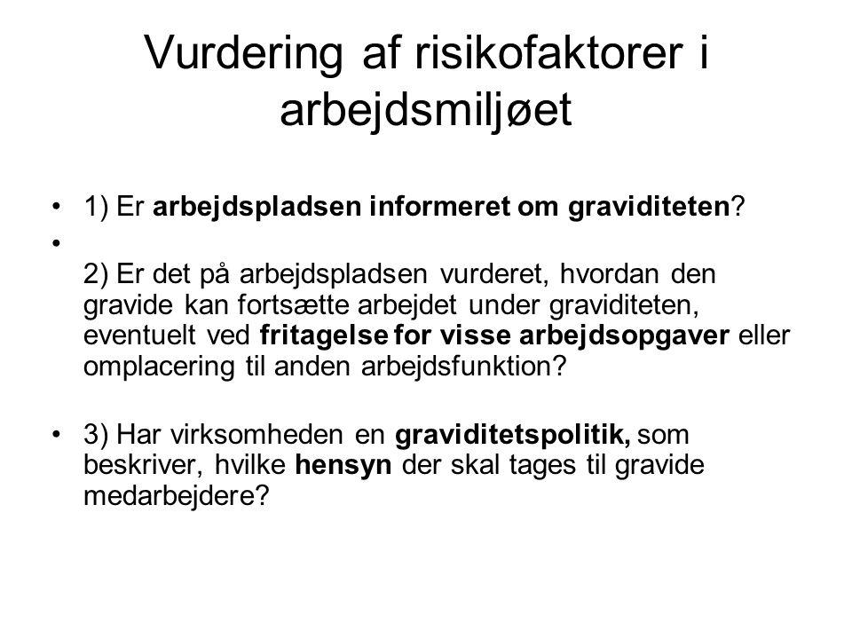 Vurdering af risikofaktorer i arbejdsmiljøet