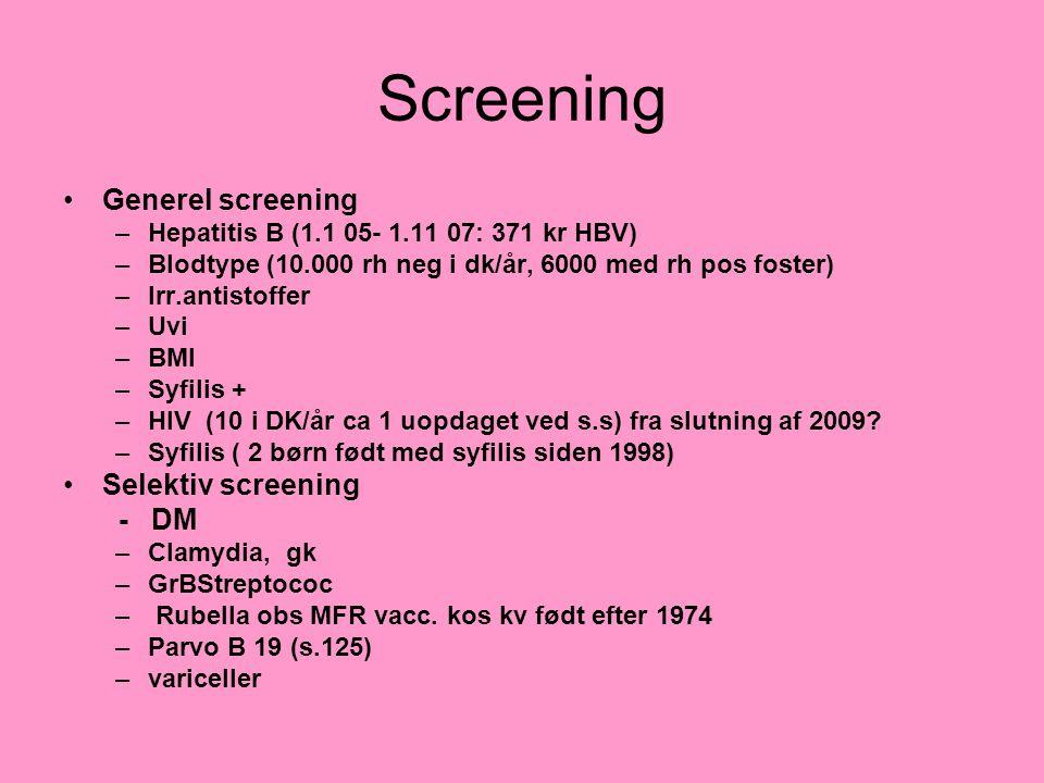 Screening Generel screening Selektiv screening - DM
