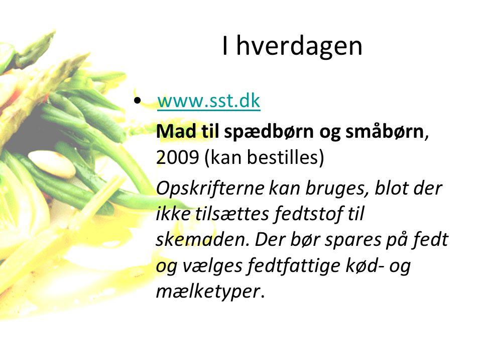 I hverdagen www.sst.dk. Mad til spædbørn og småbørn, 2009 (kan bestilles)