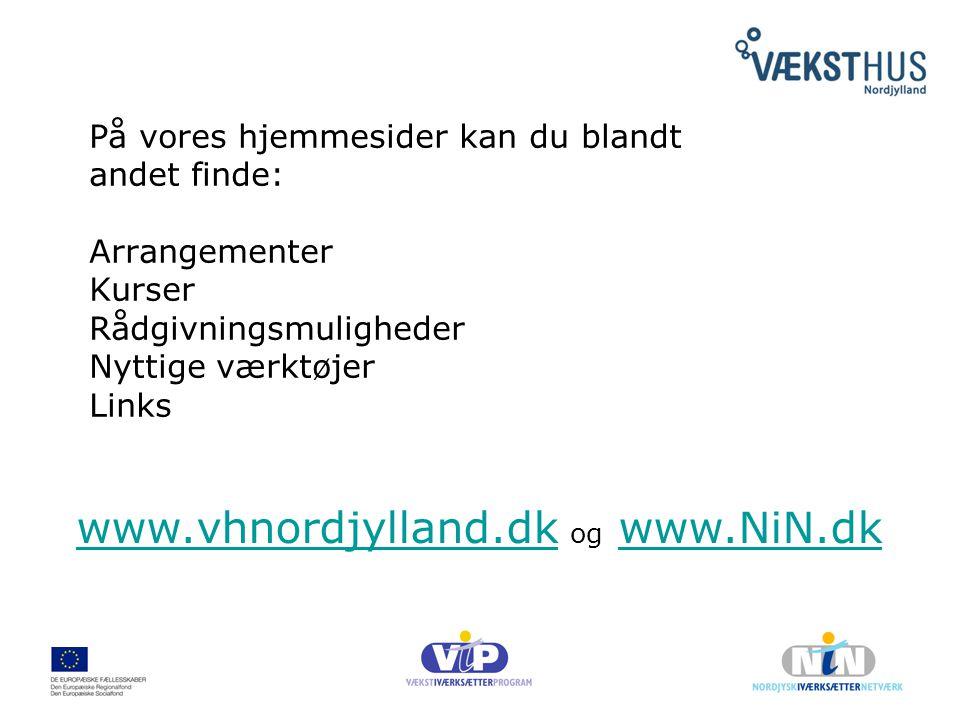 www.vhnordjylland.dk og www.NiN.dk